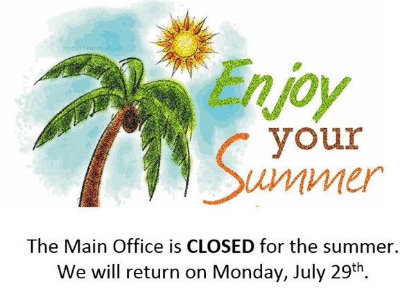 The Main Office is closed until 7/29/19